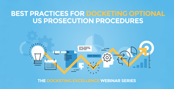 Docketing Optional US Prosecution Procedures