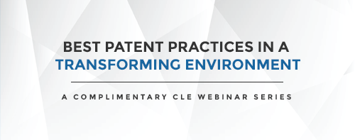 CLE Best Patent Practices