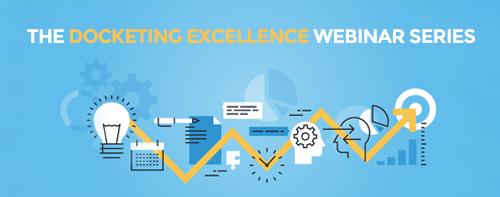 Docketing-excellence-webinar-series