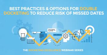 Double Docketing best practices