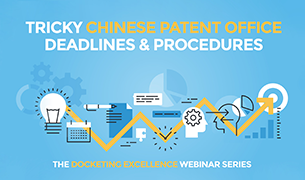 Tricky Chinese Patent Office Deadlines