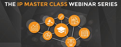 IP Master Class Webinar Series