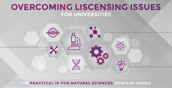 Practical IP Overcoming Licensing Issues for Universities