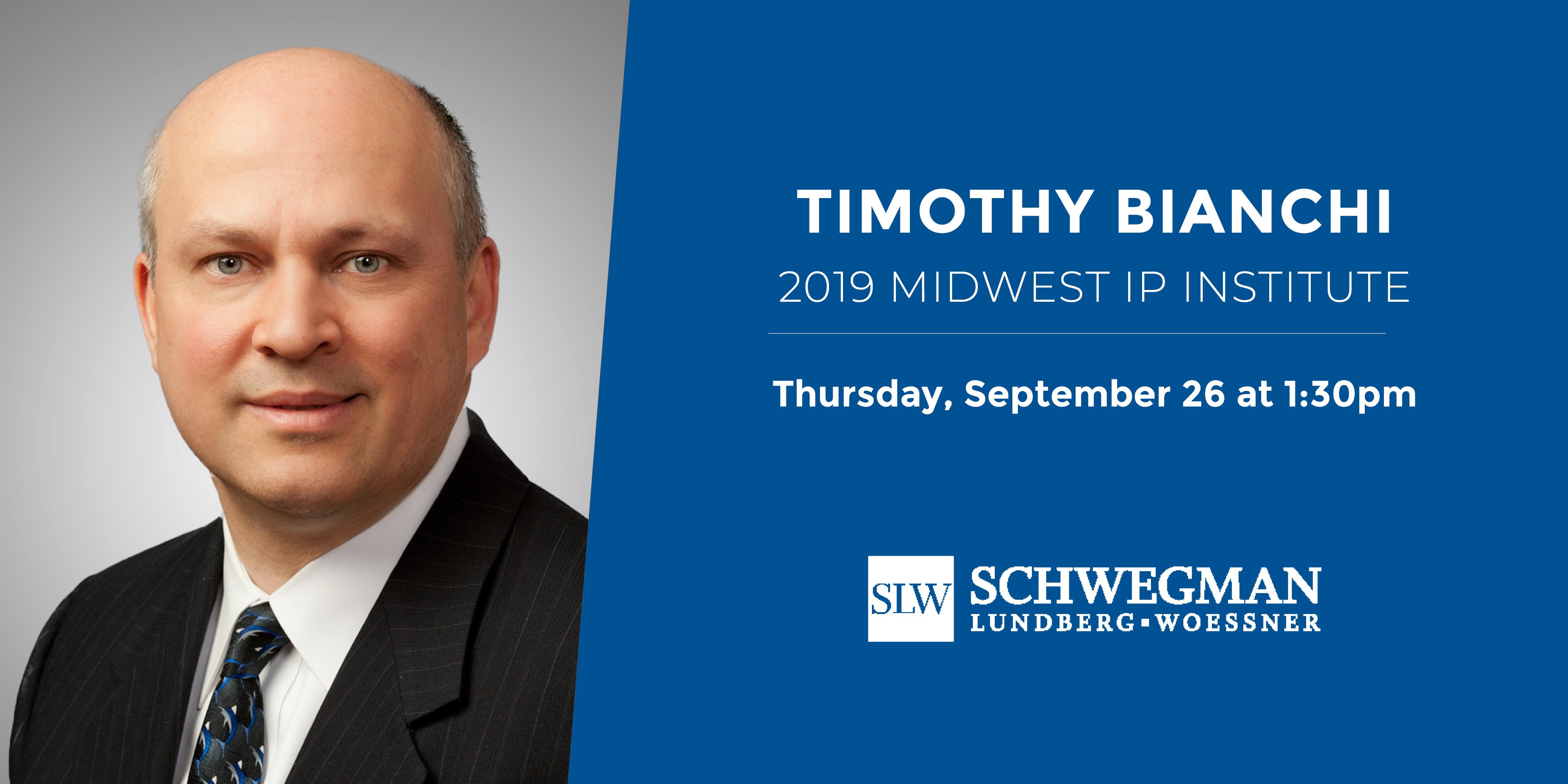 Tim Bianchi Midwest IP Institute